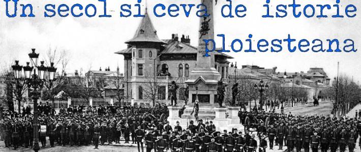 """Tur istoric """"Un secol și ceva de istorie ploieșteană"""" – 20 mai 2017"""