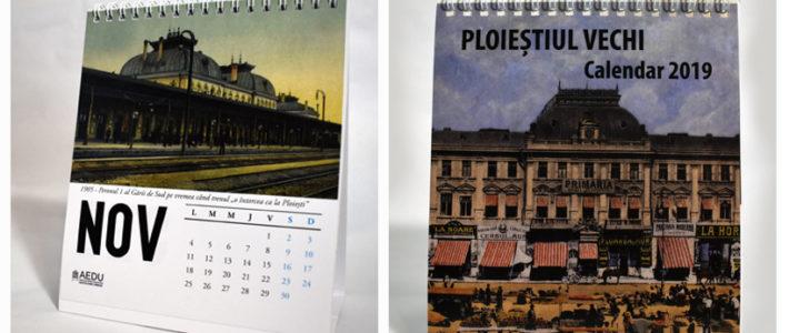 Calendar 2019: Ploieștiul vechi