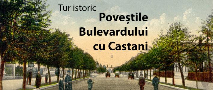 TUR ISTORIC: Poveștile Bulevardului cu Castani
