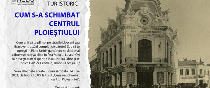 TUR: Cum s-a schimbat centrul Ploieștiului