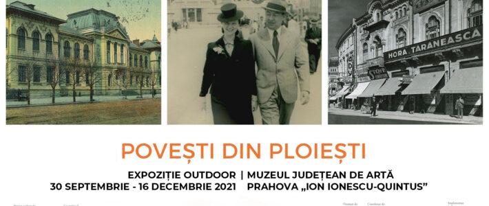 """Vernisajul expoziției outdoor """"Povești din Ploiești"""""""