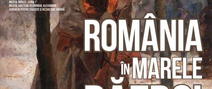 AEDU aduce Ploieștiul în expoziția națională dedicată României în Primului Război Mondial