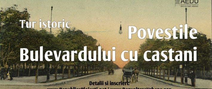 TUR: Poveștile Bulevardului cu castani